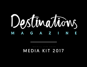 Destinations Magazine Media Kit 2017