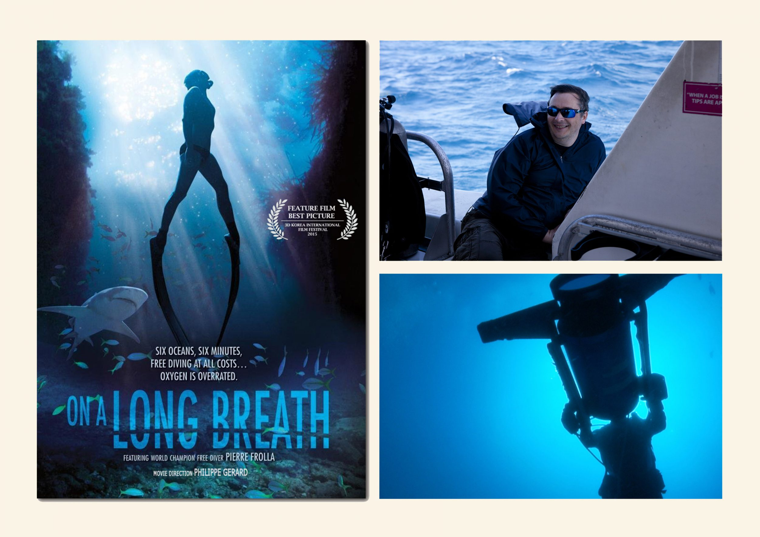 Clockwise from left: On A Long Breath film cover, Philippe Gerard director, behind the scenes underwater still.